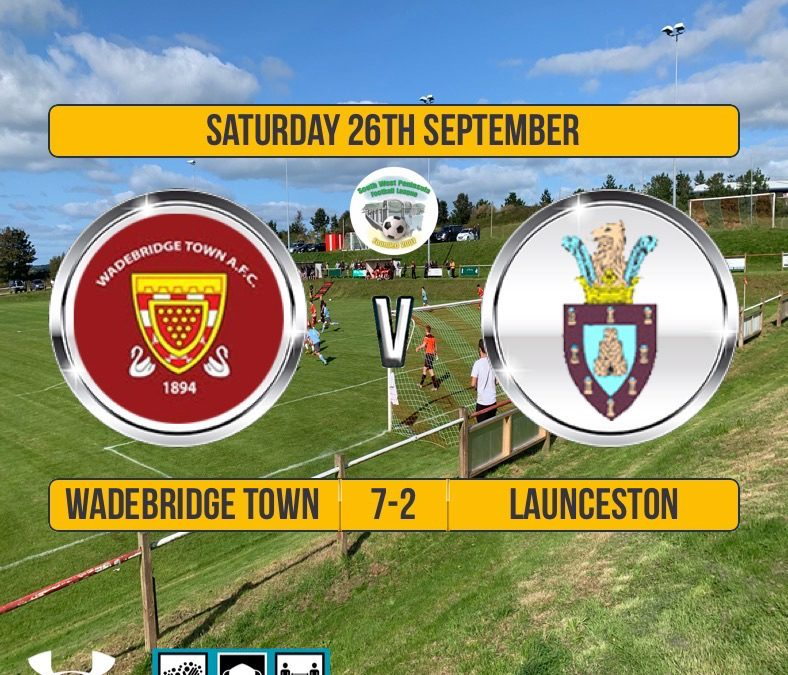 Match Report: Wadebridge Town 7 v 2 Launceston