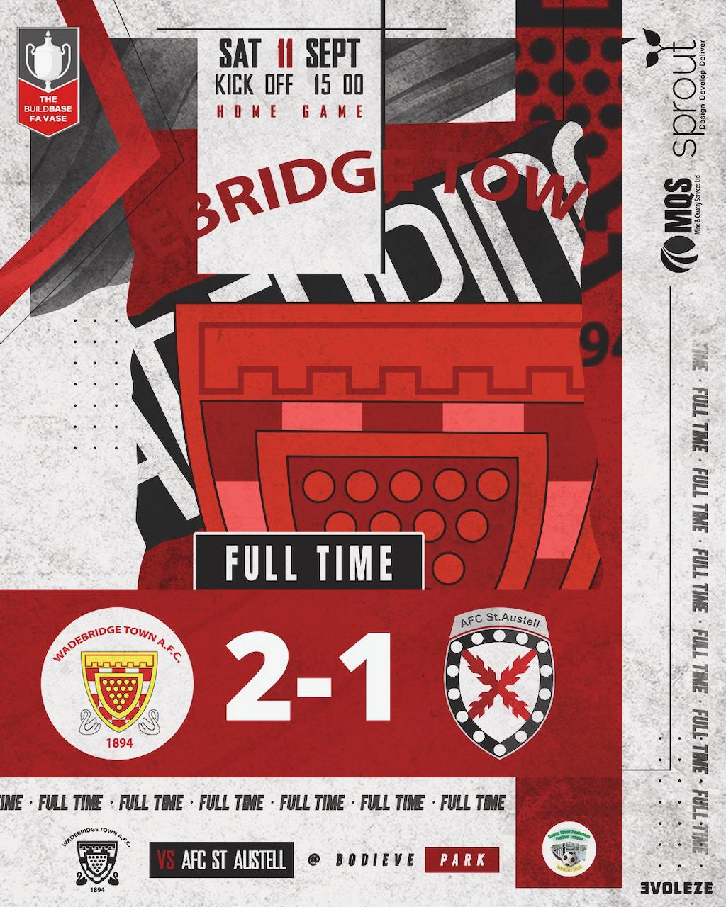 Full Time: Wadebridge Town 2 v 1 St Austell (FA Vase)