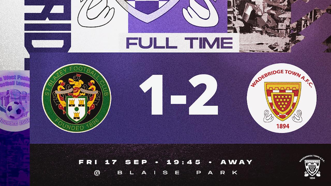 Full Time: St Blazey 1 v 2 Wadebridge Town